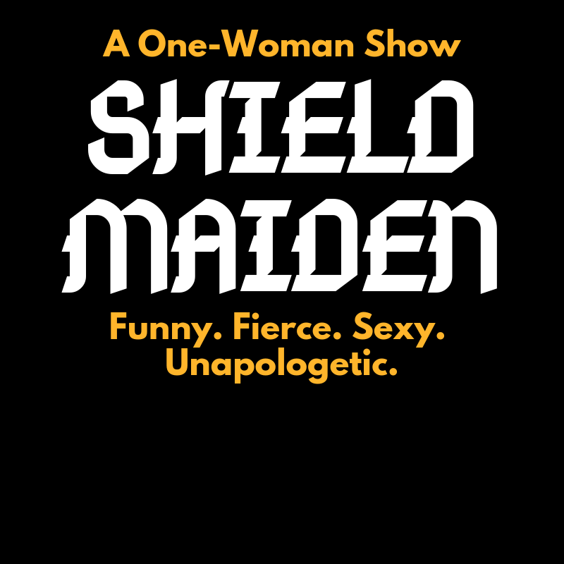 Sold Out Shield Maiden